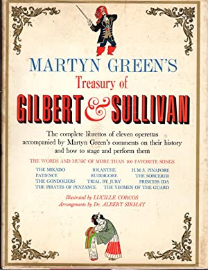 Martyn Green's Treasury of Gilbert & Sullivan: Gilbert, Wiliam S.