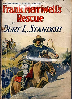 Frank Merriwell's Rescue: Or, A Friend in Need (#98 in series): Standish, Burt L Pseud.) ...