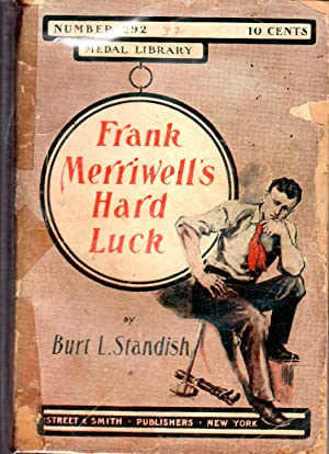 Frank Merriwell's Hard Luck; or, A Slip on the Ladder (#292 in series): Standish, Burt L Pseud...