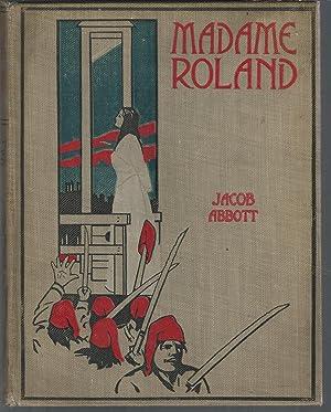 Madame Roland: Abbott, Jacob