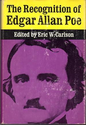 The Recognition of Edgar Allan Poe: Selected Criticism Since 1829: Poe, Edgar Allan) Carlson, Eric ...