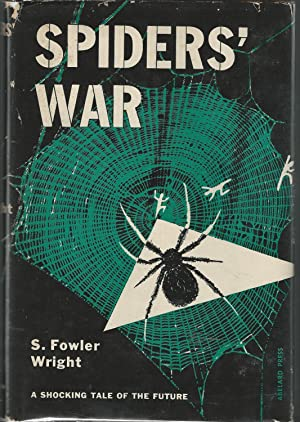 Spiders' War: Wright, S. Fowler