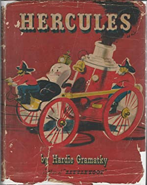 Hercules: The Story Of An Old-fashioned Fire Engine: Gramatky, Hardie