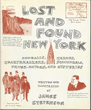 Lost and Found New York: Oddballs, Heroes, Heartbreakers, Scoundrels, Thugs, Mayors, and Mysteries:...