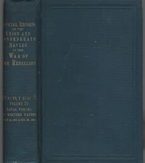 Official Records of the Union and Confederate Navies in The War of the Rebellion: Series I; Volume ...