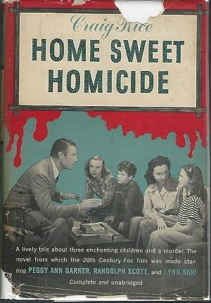 Home Sweet Homicide: Rice, Craig S