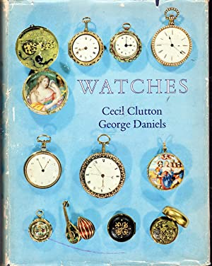 Watches: Clutton, Cecil & Daniels, George