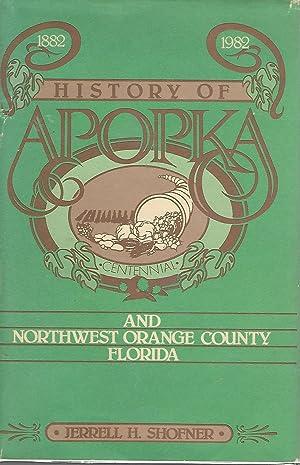 History of Apopka and Northwest Orange County: Shofner, Jerrell H.