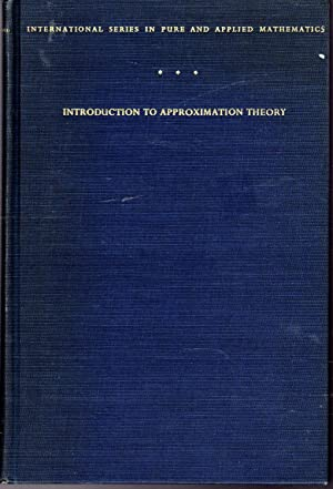 Introduction to Approximation Theory (International Series in: Cheney, E. W.