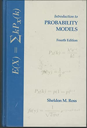 Introduction to Probabbility Models; Fourth Edition (Volume#10,: Ross, Sheldon M.
