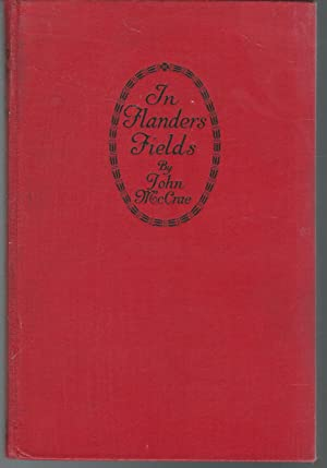 In Flanders Fields and Other Poems: McCrae, John (Lieutenant
