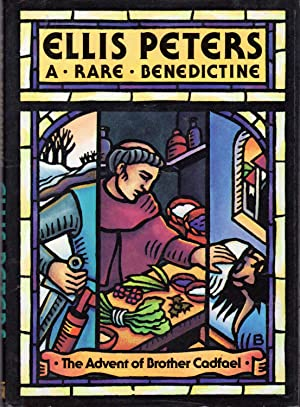 A Rare Benedictine: The Advent of Brother: Peters, Ellis Pseud.)