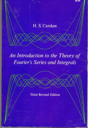 An Introduction to the Theory of Fourier's: Carslaw, H. S.(Horatio