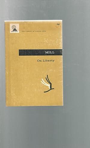 On Liberty: Mill, John Stuart)
