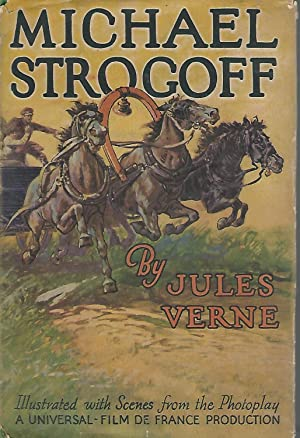 Michael Strogoff: The Courier of the Czar: Verne, Jules