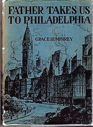 Father Takes Us to Philadelphia: Humphrey, Grace