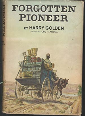 Forgotten Pioneer: Golden, Harry