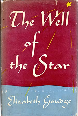 The Well of the Star (First Edition, First Printing): Goudge, Elizabeth