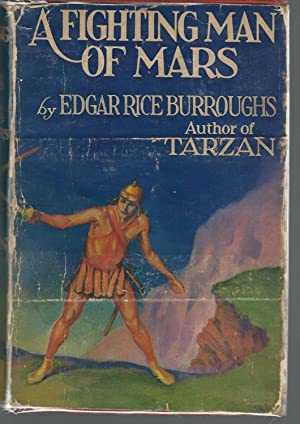 A Fighting Man of Mars: Burroughs, Edgar Rice