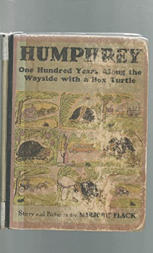 Humphrey: One Hundred Years Along the Wayside with a Box Turtle [SIGNED]: Flack, Marjorie