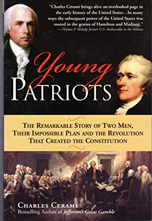 Young Patriots: The Remarkable Story of Two: Cerami, Charles