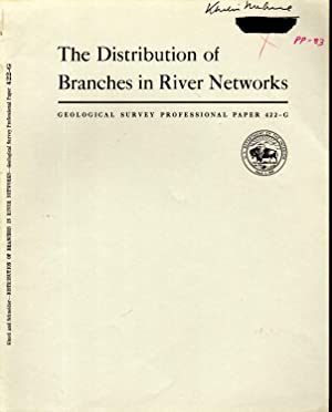 The Distribution of Branches in River Networks: Physiographic and Hydraulic Studies of Rivers: ...