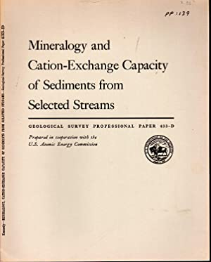 Mineralogy and Cation-Exchange Capacity of Sediments from Selected Streams: Transport of ...