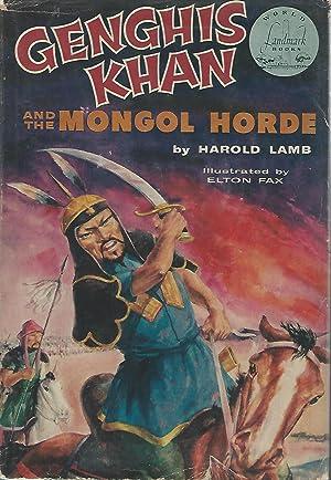 Genghis Khan and the Mongol Horde (Landmark#W-12): Khan, Genghis) Lamb,