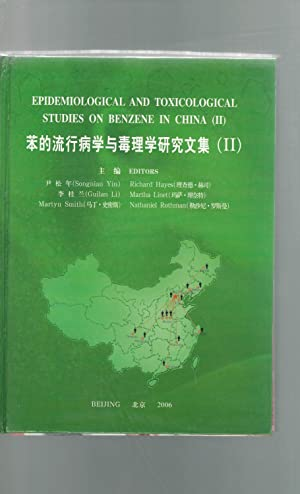 Epidemiological and Toxicological Studies on Benzene in China (II): Songnian Yin; Guilan Li; Smith,...
