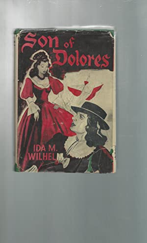 Son of Dolores: Wilhelm, Ida M. (Mills)