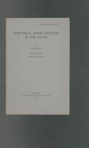 Industrial Social Security in the South (Southern Policy Papers, No 5): Hood, Robin