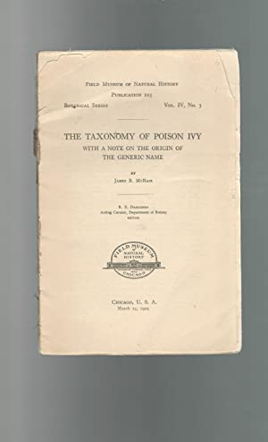 The Taxonomy of Poison Ivy with a note on the Origin of the Generic Name (Publication 225, ...