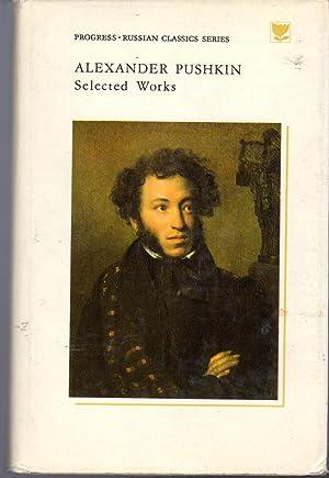 Selected Works: Volume One (1): Poetry (Russian: Pushkin, Aleksandr Sergeevich