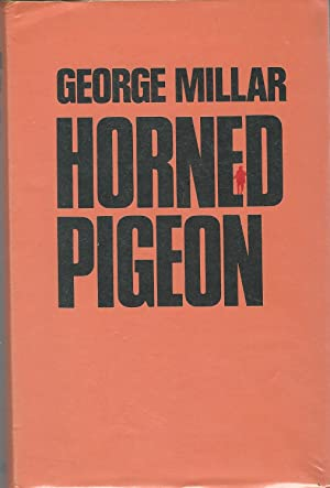 Horned Pigeon (Classics of World War II Series. The Secret War): Millar, George Reid