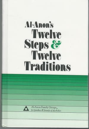 Al-Anon's Twelve Steps and Twelve Traditions: Al-Anon Family Groups