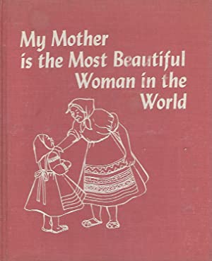 My Mother is the Most Beautiful Woman in the World: Reyher, Becky