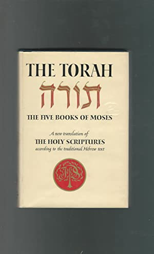The Torah: The Five Books of Moses: Unknown Editor)