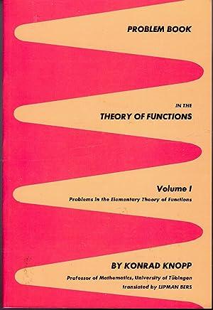 Theory of Functions Volume 1: Problems in: Knopp, Konrad) Bagemihl,
