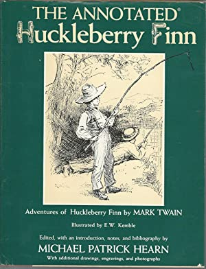 The Annotated Huckleberry Finn: Twain, Mark Pseud.)
