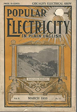 Popular Electricity in Plain English (Magazine): Volume II, No 11: March, 1910: Young, Henry Walter...