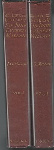The Life and Letters of Sir John Everett Millais: President of the Royal Academy (2 Volumes, ...