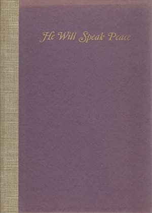 He Will Speak Peace: Five Poems [SIGNED & Insc By Author]: Van Kirk, Frank