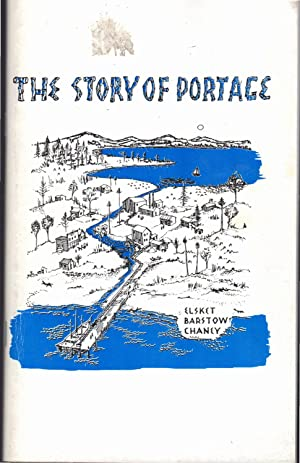 The Story of Poratge (Michigan): Chaney, Elsket Barstow
