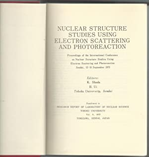Nuclear Structure Studies Using Electron Scattering and Photoreaction (Proceedings of the ...