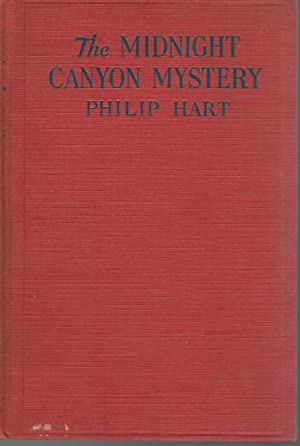 The Midnight Canyon Mystery (#3 in Series): Hart, Philip