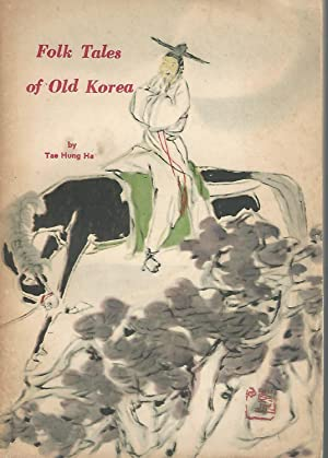 Folk Tales of Old Korea (Korean Cultural: Ha, Tae Hung