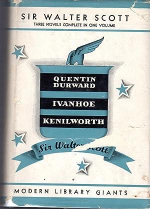 Quentin Durward; Ivanhoe & Kenilworth: Scott, Walter (Sir)