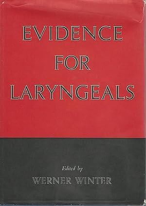 Evidence for Laryngeals. ( Janua Linguarum. Studia Memoriae. Series Maior XI.): Winter, Werner (...