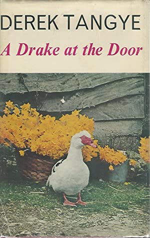 A Drake at the Doorr [Signed By Author]: Tangye, Derek