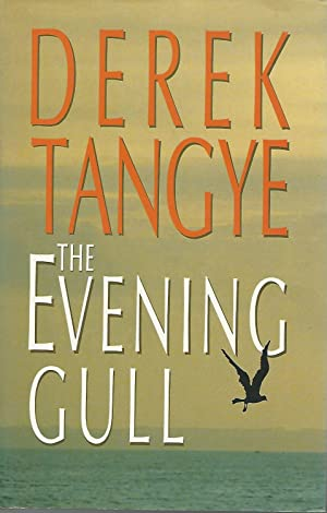 The Evening Gull [Signed By Author]: Tangye, Derek